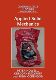 9780521854894: Applied Solid Mechanics (Cambridge Texts in Applied Mathematics)