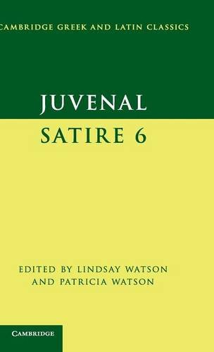 9780521854917: Juvenal:  Satire  6 (Cambridge Greek and Latin Classics)