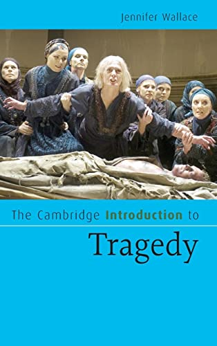 9780521855396: The Cambridge Introduction to Tragedy (Cambridge Introductions to Literature)