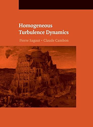9780521855488: Homogeneous Turbulence Dynamics