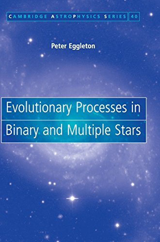 9780521855570: Evolutionary Processes in Binary and Multiple Stars Hardback (Cambridge Astrophysics)