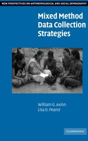 9780521855686: Mixed Method Data Collection Strategies (New Perspectives on Anthropological and Social Demography)