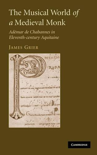 9780521856287: The Musical World of a Medieval Monk Hardback: Ademar De Chabannes in Eleventh-century Aquitaine
