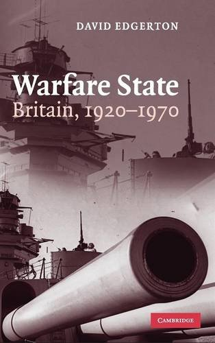9780521856362: Warfare State: Britain, 1920-1970
