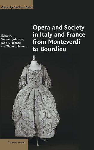 9780521856751: Opera and Society in Italy and France from Monteverdi to Bourdieu (Cambridge Studies in Opera)