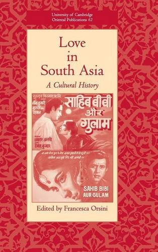 9780521856782: Love in South Asia: A Cultural History (University of Cambridge Oriental Publications)