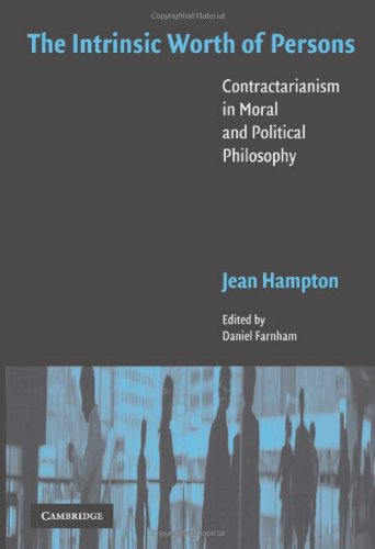 9780521856867: The Intrinsic Worth of Persons: Contractarianism in Moral and Political Philosophy