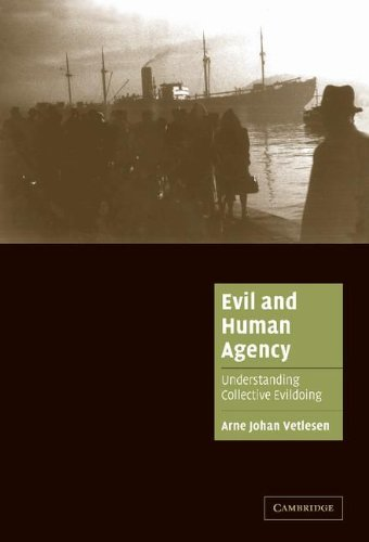 9780521856942: Evil and Human Agency: Understanding Collective Evildoing (Cambridge Cultural Social Studies)