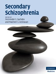 9780521856973: Secondary Schizophrenia