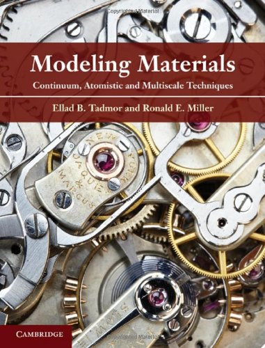 9780521856980: Modeling Materials: Continuum, Atomistic and Multiscale Techniques