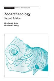 9780521857260: Zooarchaeology (Cambridge Manuals in Archaeology)