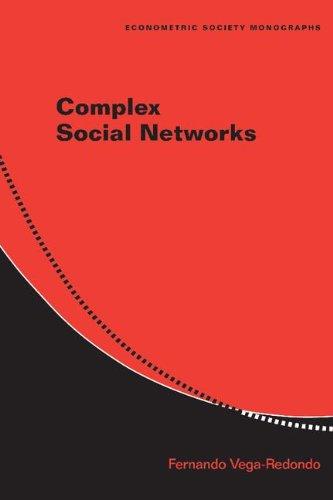 9780521857406: Complex Social Networks (Econometric Society Monographs)