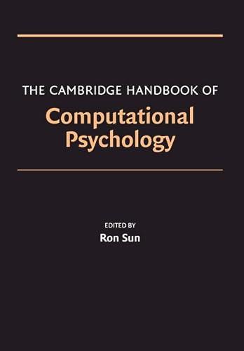 9780521857413: The Cambridge Handbook of Computational Psychology (Cambridge Handbooks in Psychology)