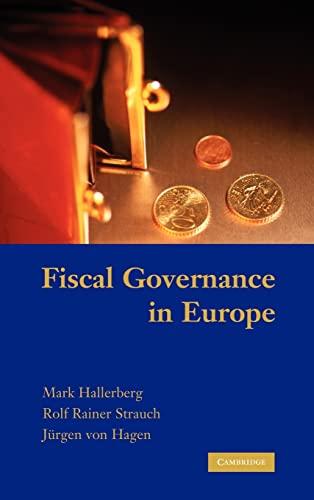 Fiscal Governance in Europe (Cambridge Studies in Comparative Politics): Hallerberg, Mark, Rainer ...