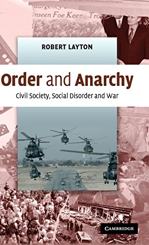 9780521857710: Order and Anarchy: Civil Society, Social Disorder and War