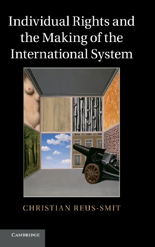 9780521857772: Individual Rights and the Making of the International System