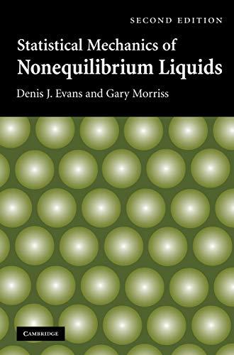 9780521857918: Statistical Mechanics of Nonequilibrium Liquids