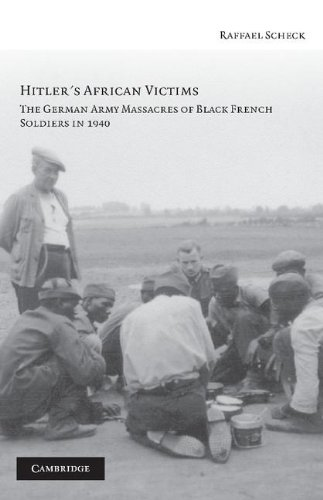 9780521857994: Hitler's African Victims: The German Army Massacres of Black French Soldiers in 1940