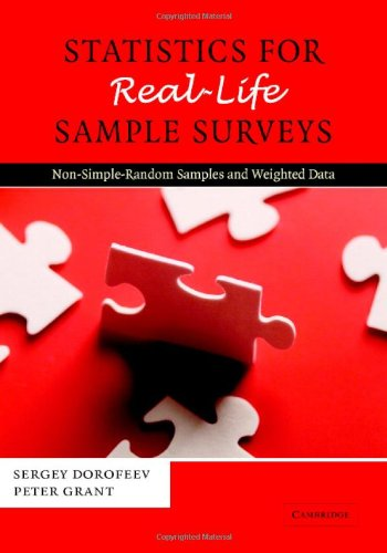 9780521858038: Statistics for Real-Life Sample Surveys: Non-Simple-Random Samples and Weighted Data