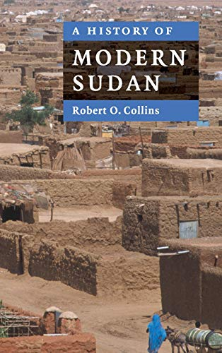 9780521858205: A History of Modern Sudan