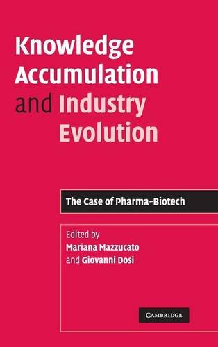 9780521858229: Knowledge Accumulation and Industry Evolution: The Case of Pharma-Biotech