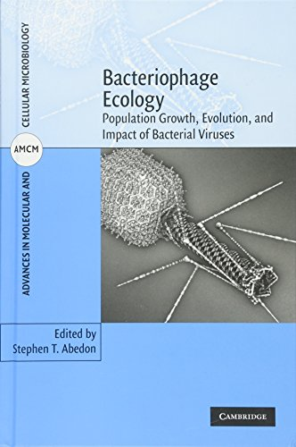 9780521858458: Bacteriophage Ecology: Population Growth, Evolution, and Impact of Bacterial Viruses (Advances in Molecular and Cellular Microbiology)