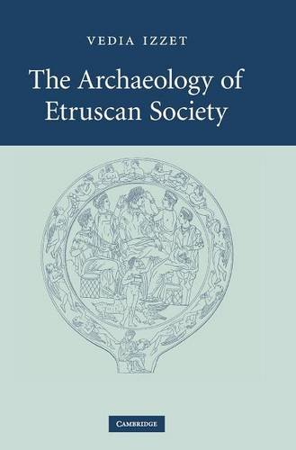 9780521858779 - Vedia Izzet: The Archaeology of Etruscan Society - Kitap