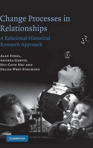 9780521858809: Change Processes in Relationships: A Relational-Historical Research Approach