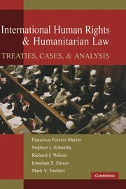 9780521858861: International Human Rights and Humanitarian Law: Treaties, Cases, and Analysis