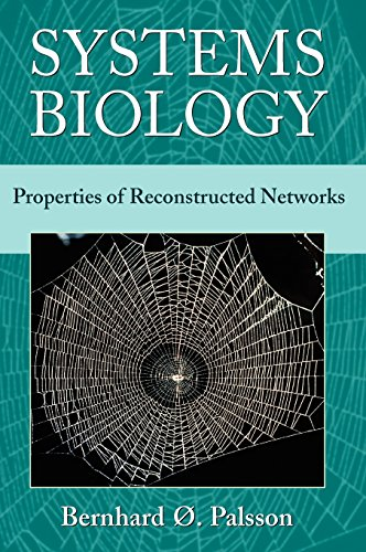 9780521859035: Systems Biology: Properties of Reconstructed Networks
