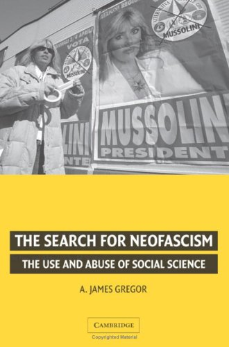 The Search for Neofascism: The Use and Abuse of Social Science: Gregor, A. James