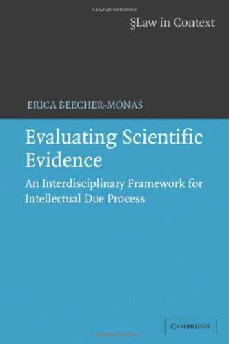 Evaluating scientific evidence : an interdisciplinary framework for intellectual due process.: ...