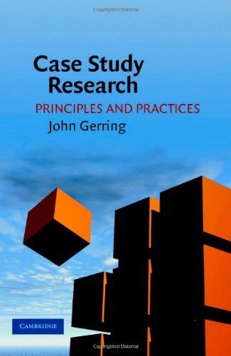 9780521859288: Case Study Research: Principles and Practices