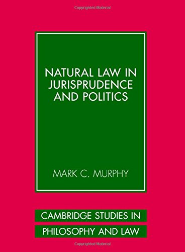 9780521859301: Natural Law in Jurisprudence and Politics (Cambridge Studies in Philosophy and Law)