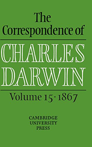 9780521859318: The Correspondence of Charles Darwin: Volume 15, 1867