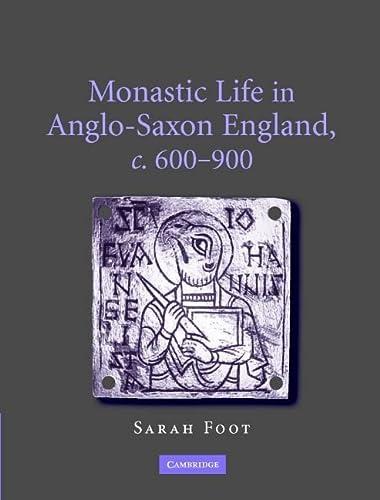 9780521859462: Monastic Life in Anglo-Saxon England, c.600-900
