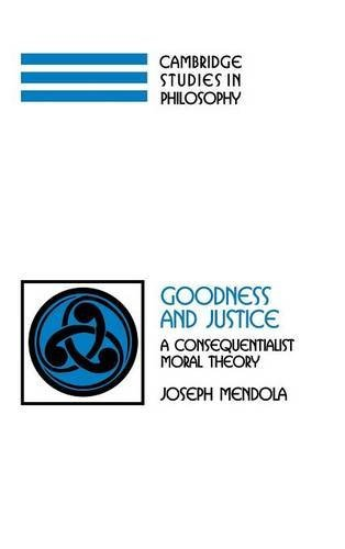 Goodness and Justice.: MENDOLA, J.,