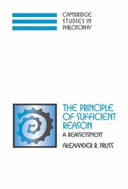 9780521859592: The Principle of Sufficient Reason: A Reassessment