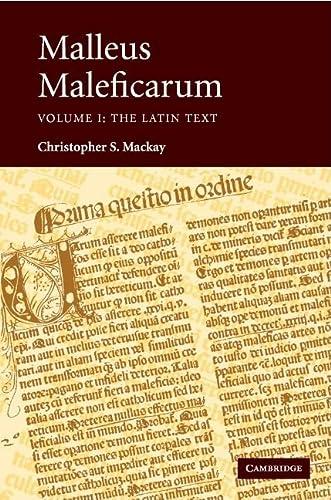 Malleus Maleficarum (2 Volume Set) Latin and English: Mackay, Christopher S. Institoris, Henricus. ...