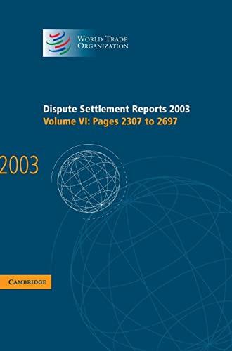 Dispute Settlement Reports 2003 (Hardcover): World Trade Organization
