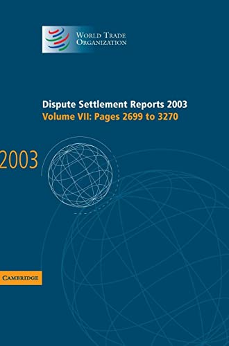Dispute Settlement Reports 2003 (Hardcover): World Trade Organization