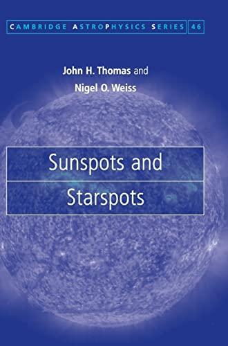 9780521860031: Sunspots and Starspots
