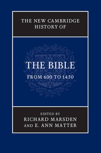 9780521860062: The New Cambridge History of the Bible: Volume 2, From 600 to 1450
