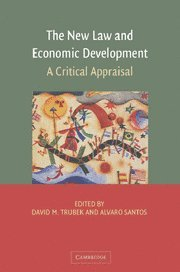 9780521860215: The New Law and Economic Development: A Critical Appraisal