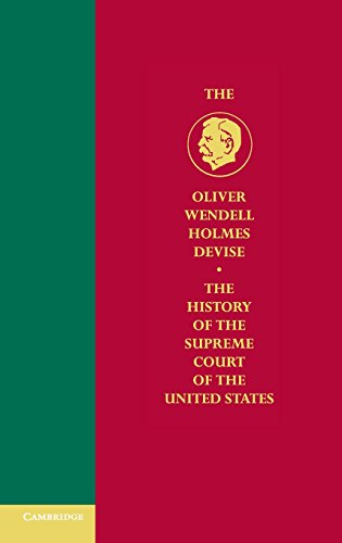 9780521860277: The Oliver Wendell Holmes Devise History of the Supreme Court of the United States 11 Volume Hardback Set: The History of the Supreme Court of the ... Court of the United States) (Volume 8- Troubled beginnings of the modern state 1888-1910)