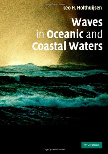 9780521860284: Waves in Oceanic and Coastal Waters