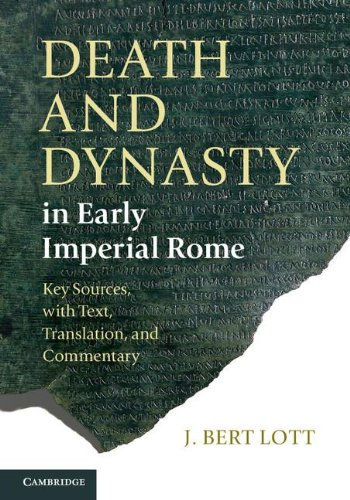 9780521860444: Death and Dynasty in Early Imperial Rome: Key Sources, with Text, Translation, and Commentary