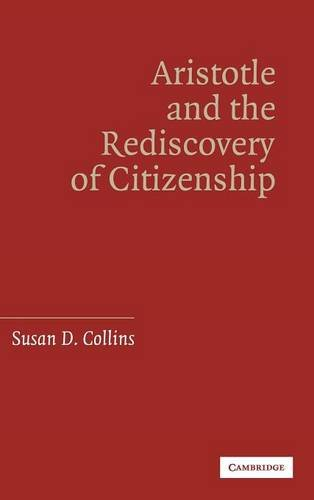 9780521860468: Aristotle and the Rediscovery of Citizenship