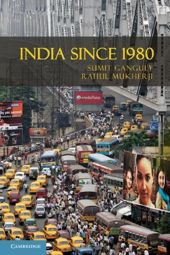 9780521860932: India Since 1980 (The World Since 1980)
