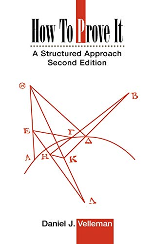 9780521861243: How to Prove It 2nd Edition Hardback: A Structured Approach
